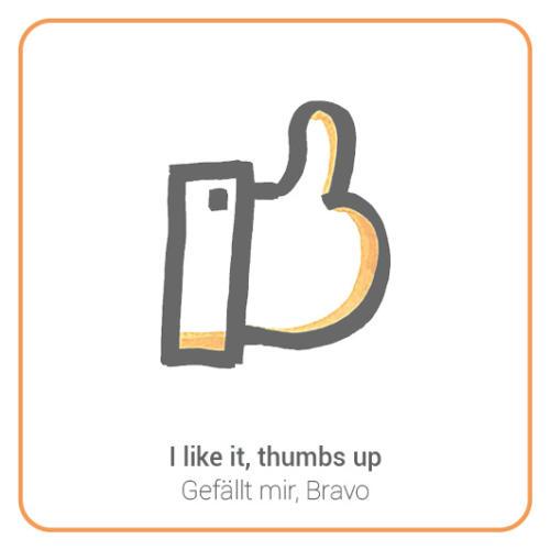 I like it, thumbs up