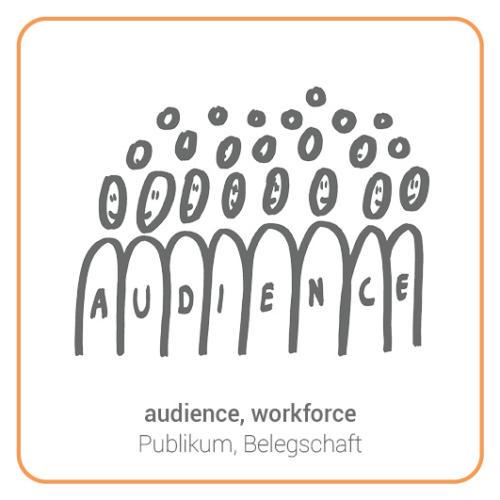 audience, workforce