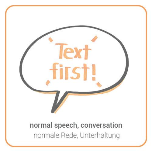 normal speech, conversation, dialogue, discussion