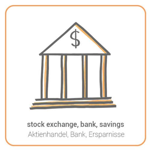 stock exchange, bank, savings